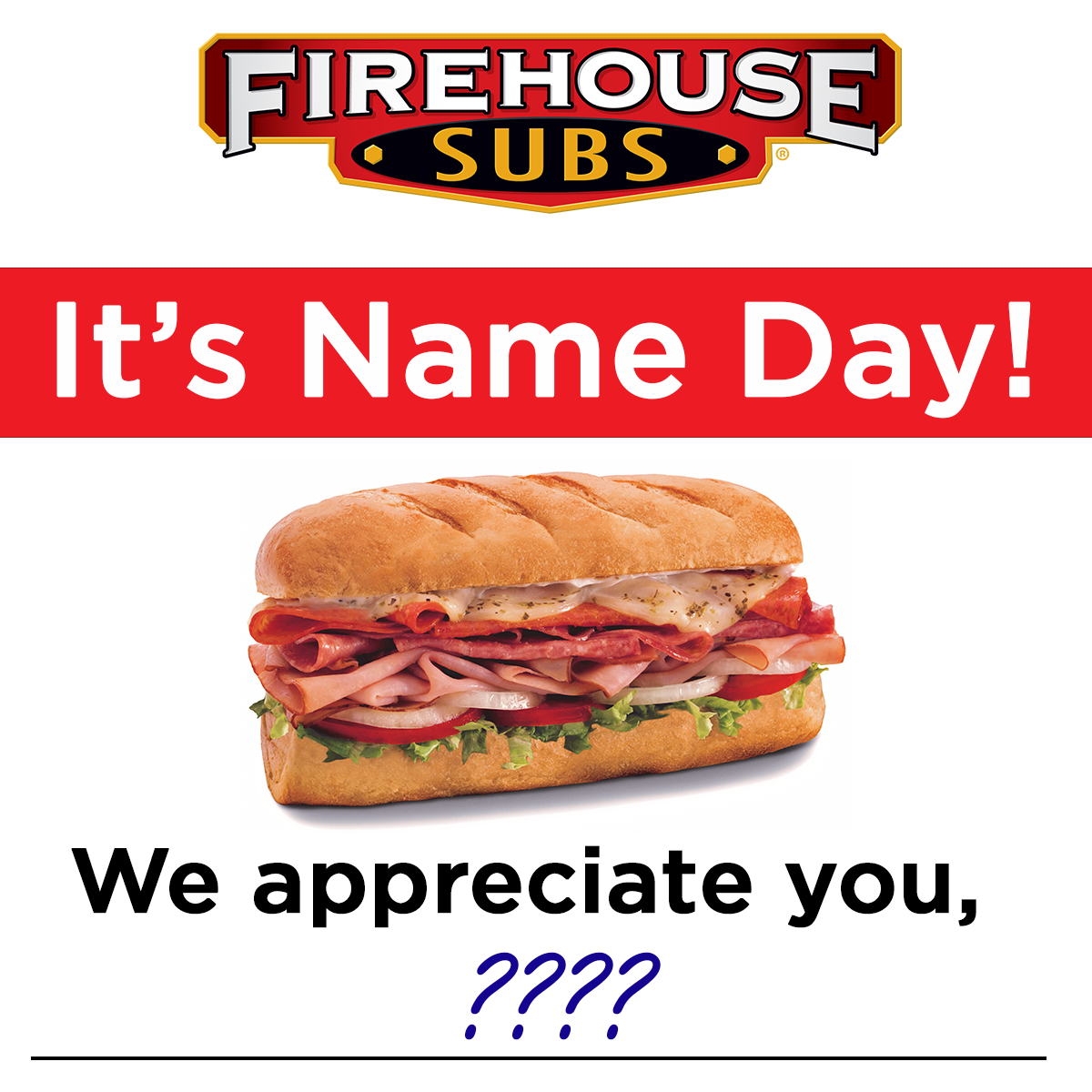 Firehouse Subs Name Day